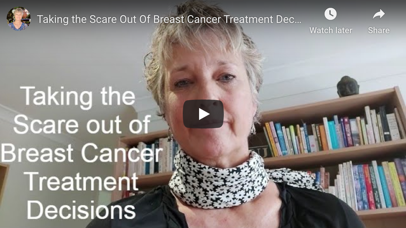 Taking the Scare Out of Breast Cancer Treatment Decisions