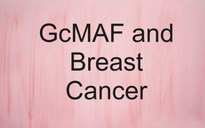 GcMAF and Breast Cancer